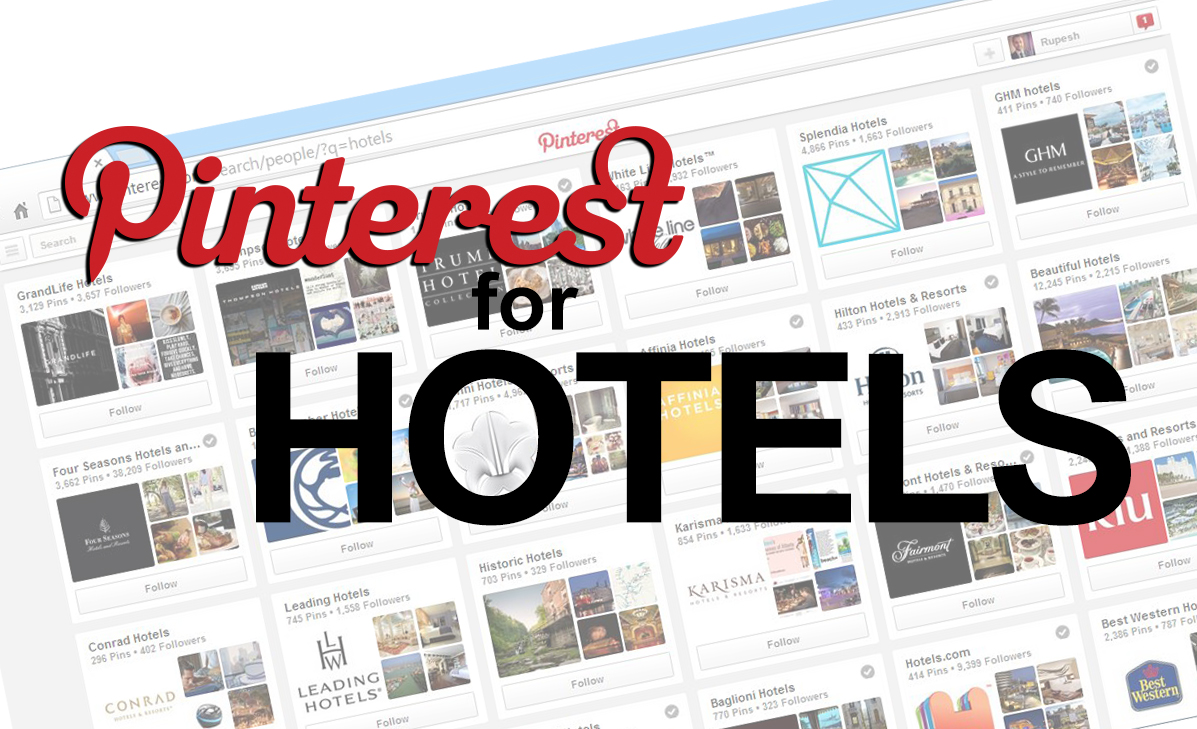 Pinterest For Hotels: What You Need To Know