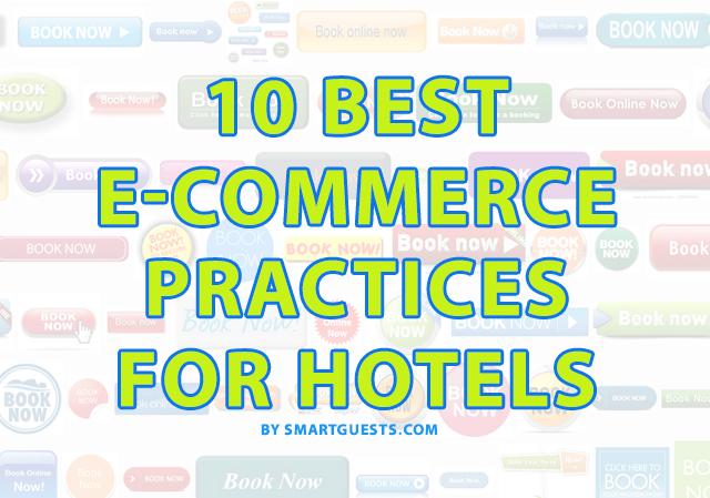 10 Best E-commerce Practices for Hotels - SmartGuests.com Blog