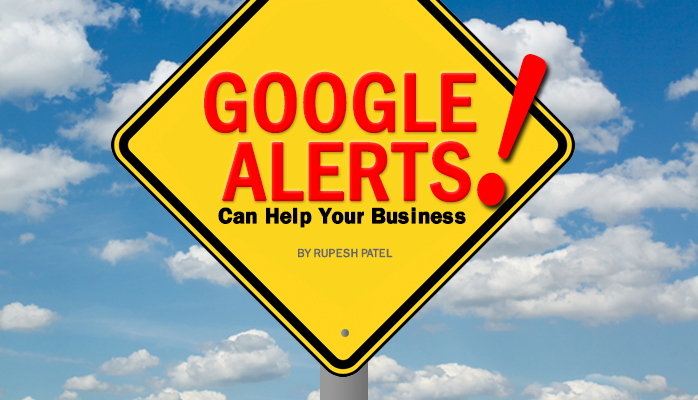 How Google Alerts Can Help Your Business