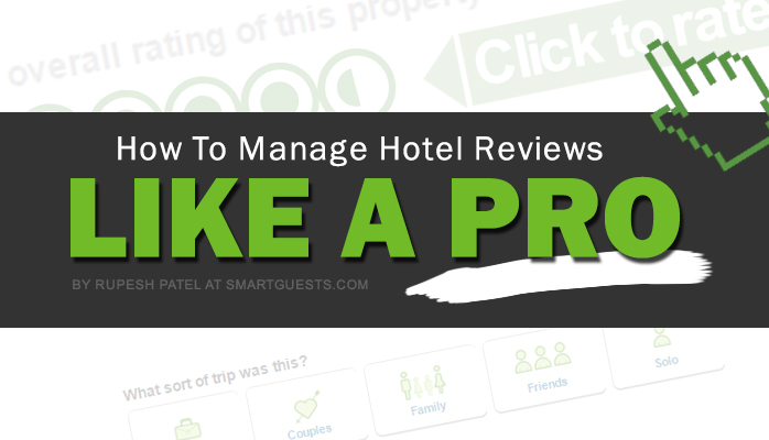 How To Manage Hotel Reviews Like A Pro