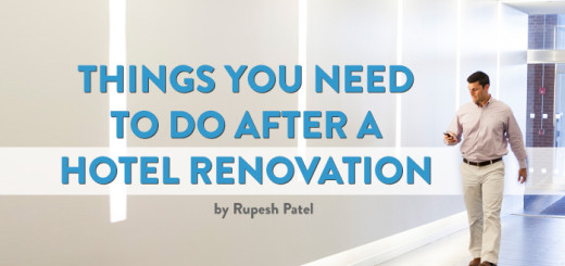 Things You Need To Do After a Hotel Renovation