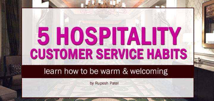 5 Hospitality Customer Service Habits