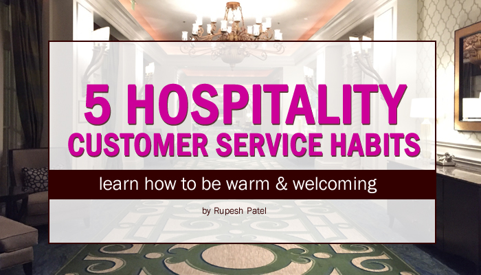 5 Hospitality Customer Service Habits - Warm & Welcoming