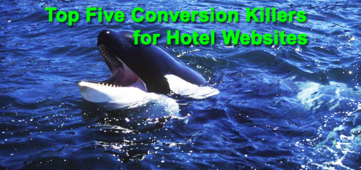 Top Five Conversion Killers for Hotel Websites