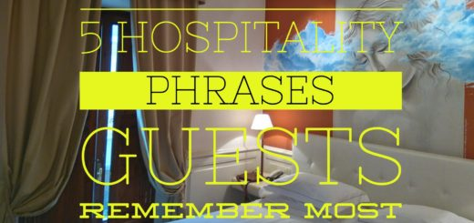 hotel hospitality phrase guest remember most